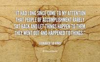 quote-Leonardo-Da-Vinci-it-had-long-since-come-to-my-89606